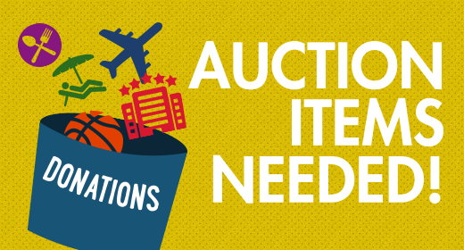 Silent Live Auction Items needed